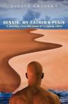 Dennis, My Father's Penis - Kanayo Nwankwo