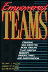 Empowered Teams - Richard S. Wellins, William C. Byham, Jeanne M. Wilson