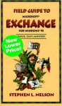Field Guide to Microsoft Exchange - Stephen L. Nelson
