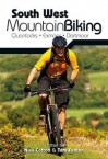 South West Mountain Biking: Quantocks, Exmoor, Dartmoor - Nick Cotton, Tom Fenton, John Coefield