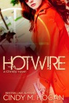 Hotwire - Cindy M. Hogan