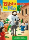 Bible for Me: Easter - Andy Holmes, Ralph Voltz
