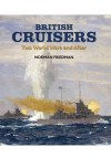 British Cruisers: From Treaties to the Present - Norman Friedman