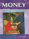 Making Coins and Bills - Julie Haydon