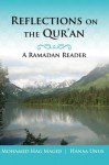 Reflections on the Qur'an - Mohamed Magid, Hanaa Unus