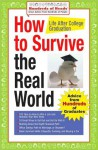 How to Survive the Real World: Life after College Graduation - Hundreds Of Heads