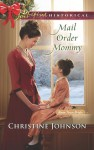 Mail Order Mommy - Christine Johnson
