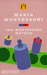Montessori Method - Maria Montessori