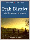 Landscapes Through Time: Peak District (English Heritage (Paper)) - John Barnatt, Ken Smith