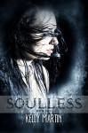 Soulless (The Heartless Series Book 2) - Kelly Martin, Tia Silverthorne Bach