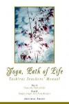 Yoga, Path of Life: Tashirat Teachers' Manual - Artimia Arian