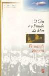 O Céu e o Fundo do Mar - Fernando Bonassi