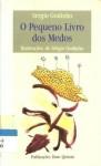 O Pequeno Livro dos Medos - Sérgio Godinho