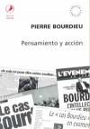 Pensamiento y acción - Pierre Bourdieu