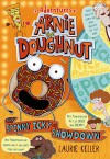 The Spinny Icky Showdown (The Adventures of Arnie the Doughnut) - Laurie Keller, Laurie Keller