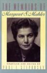 The Memoirs of Margaret S. Mahler - Paul E. Stepansky