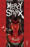 Mercy Sparx Volume 1 - Josh Blaylock, Matt Merhoff