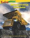 Maquinaria Pesada (Earth Movers) - Trace Taylor, Lucia M. Sanchez