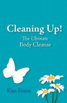 Cleaning Up! - Kim Evans