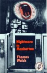 Nightmare in Manhattan - Thomas Walsh