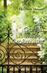 Der Garten meiner Großmutter (German Edition) - Elizabeth Musser, Julian Müller
