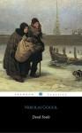 Dead Souls (ShandonPress) - Nikolai Gogol, D. J. Hogarth, Shandonpress