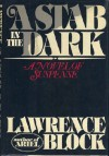 A stab in the dark: A novel - Lawrence Block