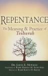 Repentance: The Meaning and Practice of Teshuvah - Louis E. Newman, Harold M. Schulweis