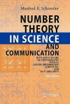 Number Theory in Science and Communication: With Applications in Cryptography, Physics, Digital Information, Computing, and Self-Similarity - Manfred Schroeder