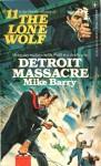 Detroit Massacre - Mike Barry
