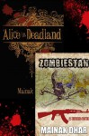 Bite Sized Zombies: Alice in Deadland & Zombiestan Samplers - Mainak Dhar