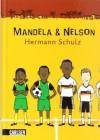 Mandela & Nelson: das Länderspiel - Hermann Schulz