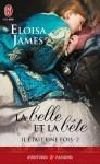 La Belle et la Bête (Il était une fois, #2) - Eloisa James