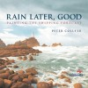 Rain Later, Good: Painting the Shipping Forecast - Peter Collyer