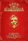 Krew stracharza - Joseph Delaney