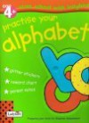 Practise Your Alphabet - Lesley Clark, Stephen T. Holmes