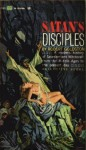Satan's Disciples - Robert C. Goldston