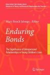 Enduring Bonds - Mary Renck Jalongo