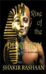 Rise of the Pharaoh - An Erotic Short Story - Shakir Rashaan