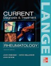 Current Diagnosis & Treatment in Rheumatology (Current Rheumatology) - John B. Imboden, David B. Hellmann