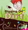 Digging on Dirt (Science Rocks) - Rena Korb, Brandon Reibeling