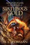 By Author Adventurers Wanted - Slathbog's Gold - Book 1 Book 1, Slathbog's Gold - Author