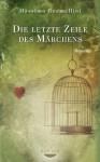 Die letzte Zeile des Märchens: Roman (German Edition) - Massimo Gramellini, Elisabeth Liebl