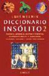 Diccionario Insólito II - Luis Melnik