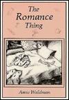The Romance Thing - Anne Waldman