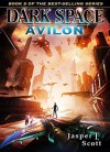 Dark Space (Book 5): Avilon - Jasper T. Scott, Aaron Sikes, Thien Shookooboo
