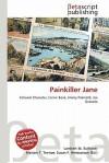 Painkiller Jane - Lambert M. Surhone, VDM Publishing, Susan F. Marseken
