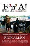 F'n'A!: My Crazy Life in Rock and Blues - Rick Allen