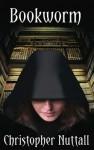 Bookworm - Christopher Nuttall