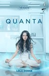 Quanta (The Shadow Ravens Book 2) - Lola Dodge, Aileen Erin